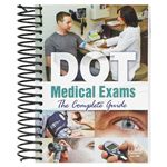 The Complete Guide to DOT Medical Exams