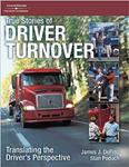 True Stories of Driver Turnover, Translating The Drivers Perspective