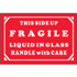 "2"" x 3"" Fragile - Liquid In Glass - Handle With Care Labels"