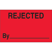 "1 1/4"" x 2"" Rejected By Fluorescent Red Labels"