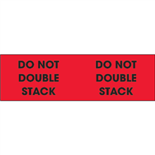 "3"" x 10"" Do Not Double Stack Fluorescent Red Labels"
