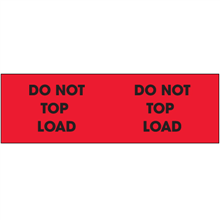 "3"" x 10"" Do Not Top Load - Fluorescent Red Labels"