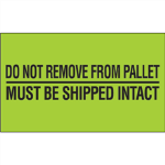"3"" x 5"" Do Not Remove From Pallet Fluorescent Green Labels"