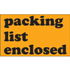 "3"" x 5"" Packing List Enclosed Fluorescent Orange Labels"